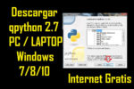 descargar qpython v2.7 para pc laptop windows 7 8 10