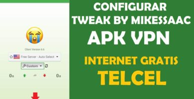 descargar tweak by mikessaac apk vpn telcel internet gratis 2018