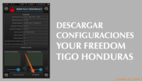 descargar configuraciones your freedom tigo honduras 2018